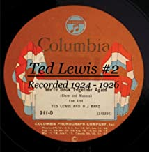 Ted Lewis And His Band #2 Recorded 1924 - 1926