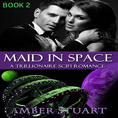 Maid in Space: Part 2 audiobook cover art