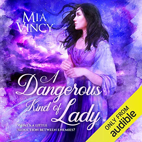 A Dangerous Kind of Lady Audiobook By Mia Vincy cover art