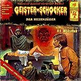 Geister-Schocker – Folge 04: Der Hexenjäger