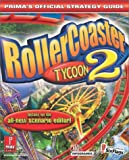 Rollercoaster Tycoon Version 2 - Official Strategy Guide (Prima's Official Strategy Guides) by Prima Development (2002-11-30) - Prima Publishing,U.S. - 30/11/2002