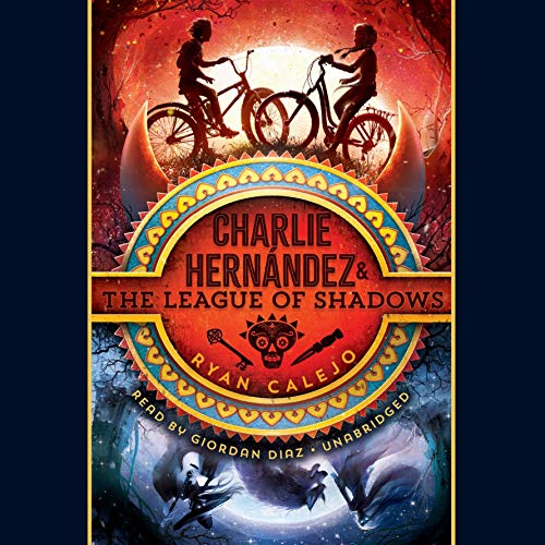 Charlie Hernández & the League of Shadows audiobook cover art