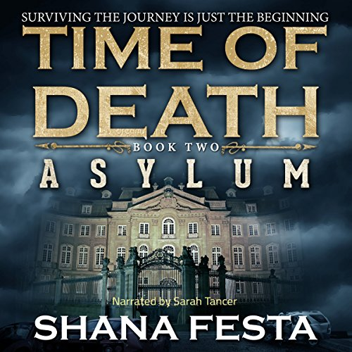 Time of Death Book 2: Asylum (A Zombie Novel) audiobook cover art