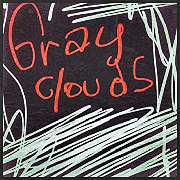 Gray Clouds (Demo)