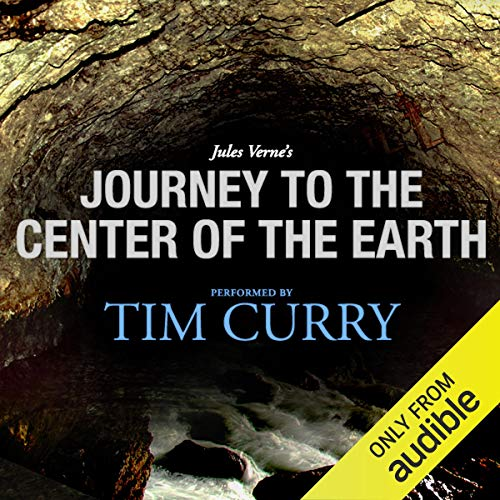 Page de couverture de Journey to the Center of the Earth: A Signature Performance by Tim Curry