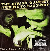 String Quartet Tribute Daughtry: This Time