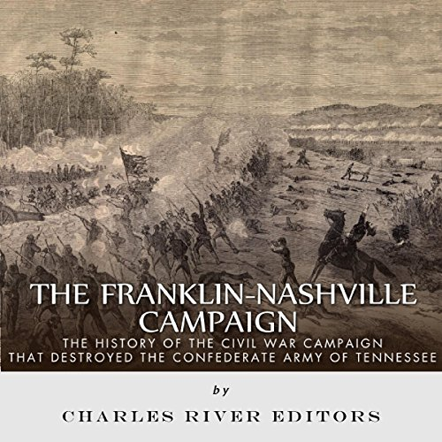 The Franklin-Nashville Campaign audiobook cover art