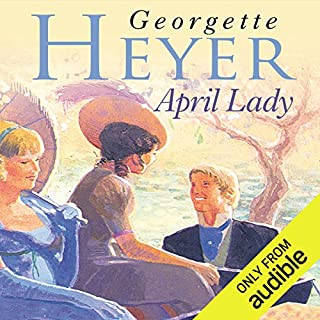 April Lady                   By:                                                                                                                                 Georgette Heyer                               Narrated by:                                                                                                                                 Eve Matheson                      Length: 9 hrs and 9 mins     110 ratings     Overall 4.2