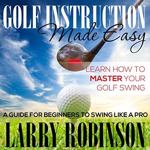 Golf Instruction Made Easy audiobook cover art