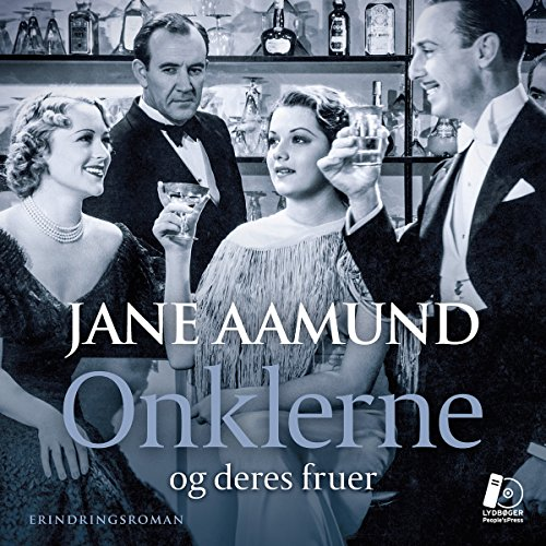 Onklerne - og deres fruer [The Uncles - and Their Wives] audiobook cover art