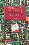 Corazón de Tinta: 4 (Las Tres Edades / Biblioteca Funke)