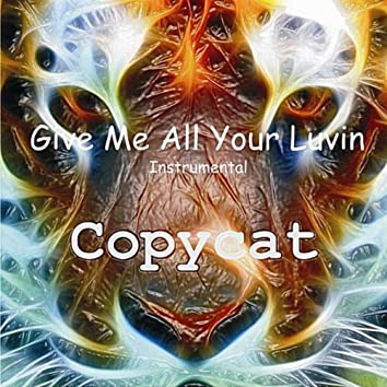 Give Me All Your Luvin (Instrumental)