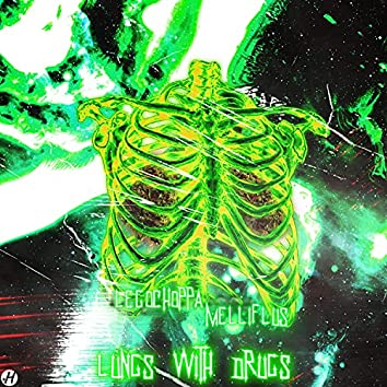 Lungs with Drugs