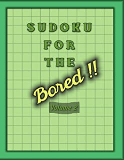 Sudoku For The Bored: Large Print Sudoku Books For Adults With Solutions