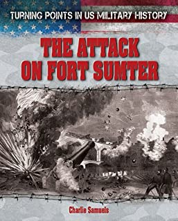 The Attack on Fort Sumter