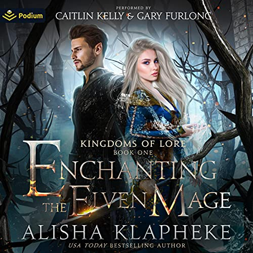Enchanting the Elven Mage: Kingdoms of Lore, Book 1
