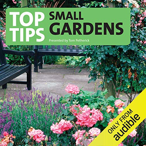 Top Tips for Small Gardens audiobook cover art