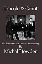 Lincoln & Grant: The Right Men (Lincoln's Generals)
