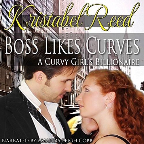 Boss Likes Curves: A Curvy Girl's Billionaire audiobook cover art