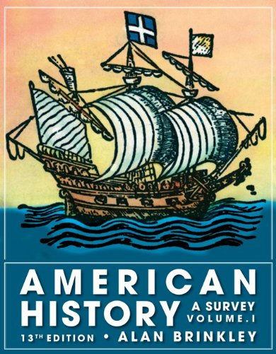 Compare Textbook Prices for American History: A Survey, Volume 1 13 Edition ISBN 8580001106229 by Brinkley, Alan