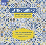 Counter-tenor Recital: d'Or, Yaniv (Latino Ladino - Songs of Exile and Passion from Spain and Latin America)