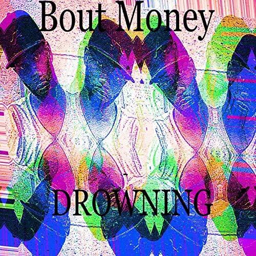 Bout Money