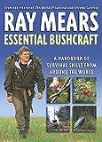 Ray Mears, Essential Bushcraft