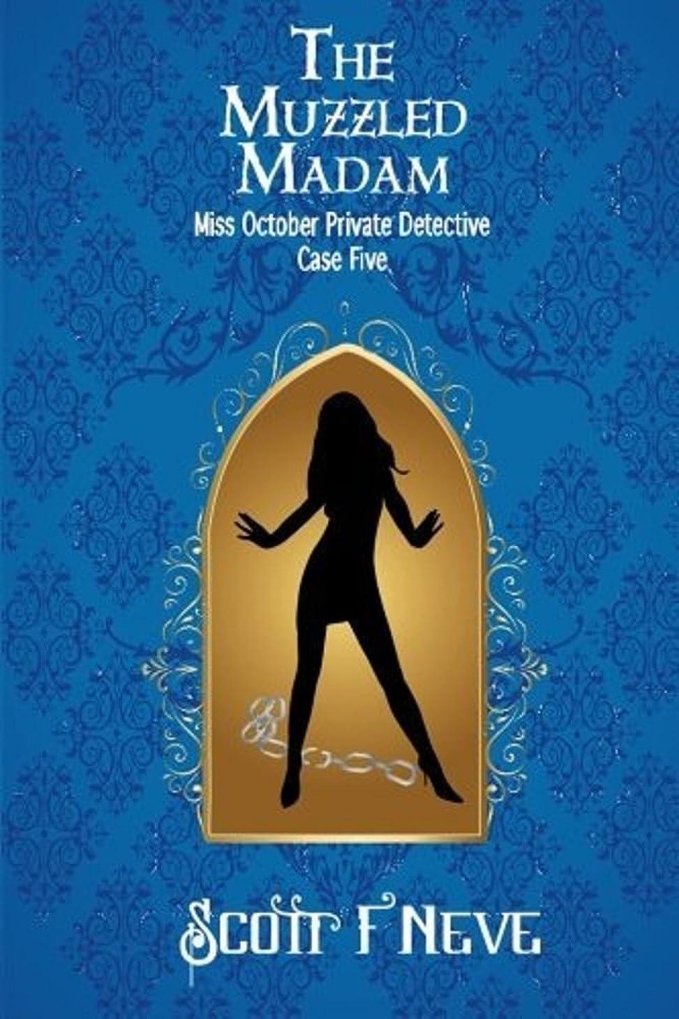 ブロンズ鬼ごっこ抜粋The Muzzled Madam (Miss October Private Detective Book 5) (English Edition)