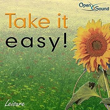 Take It Easy! (Leisure)