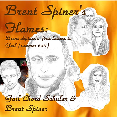 Brent Spiner's Flames Audiobook By Gail Chord Schuler, Brent Spiner cover art