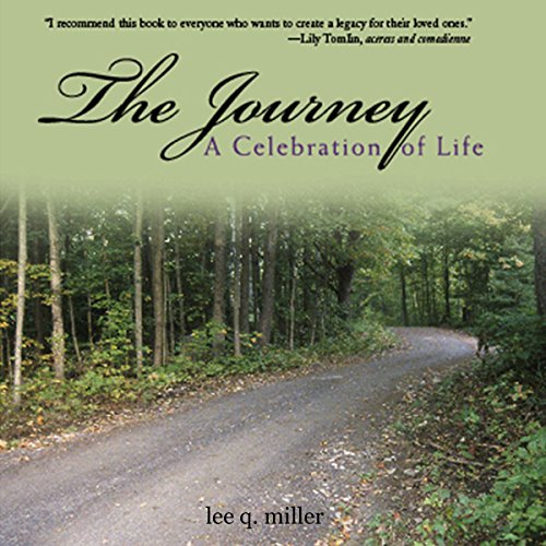 The Journey: A Celebration of Life audiobook cover art