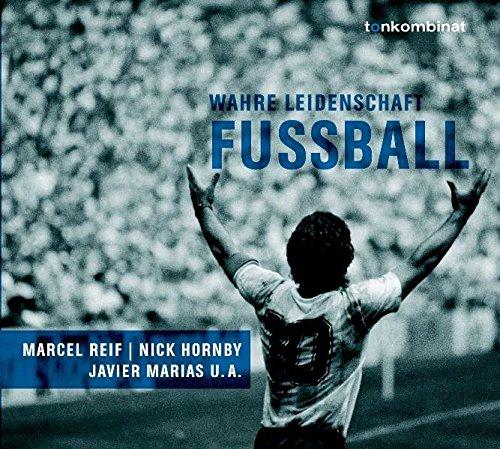 Fußball. CD . Wahre Leidenschaft