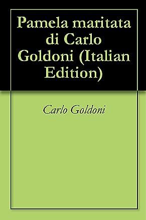 Pamela maritata di Carlo Goldoni
