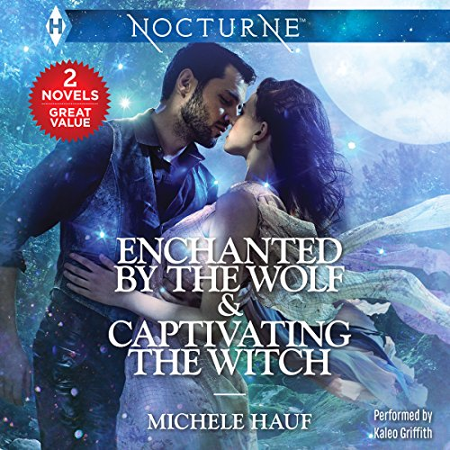 Enchanted by the Wolf & Captivating the Witch audiobook cover art