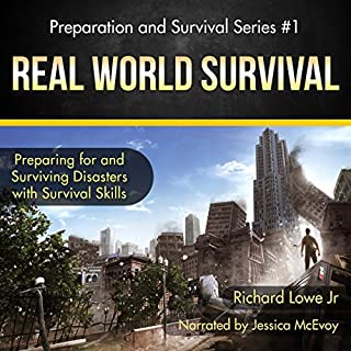Real World Survival: Preparing for and Surviving Disasters audiobook cover art