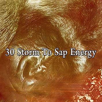 30 Storm to Sap Energy