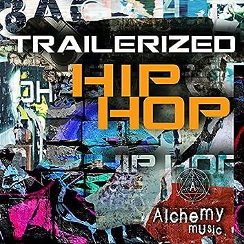 Trailerized Hip Hop
