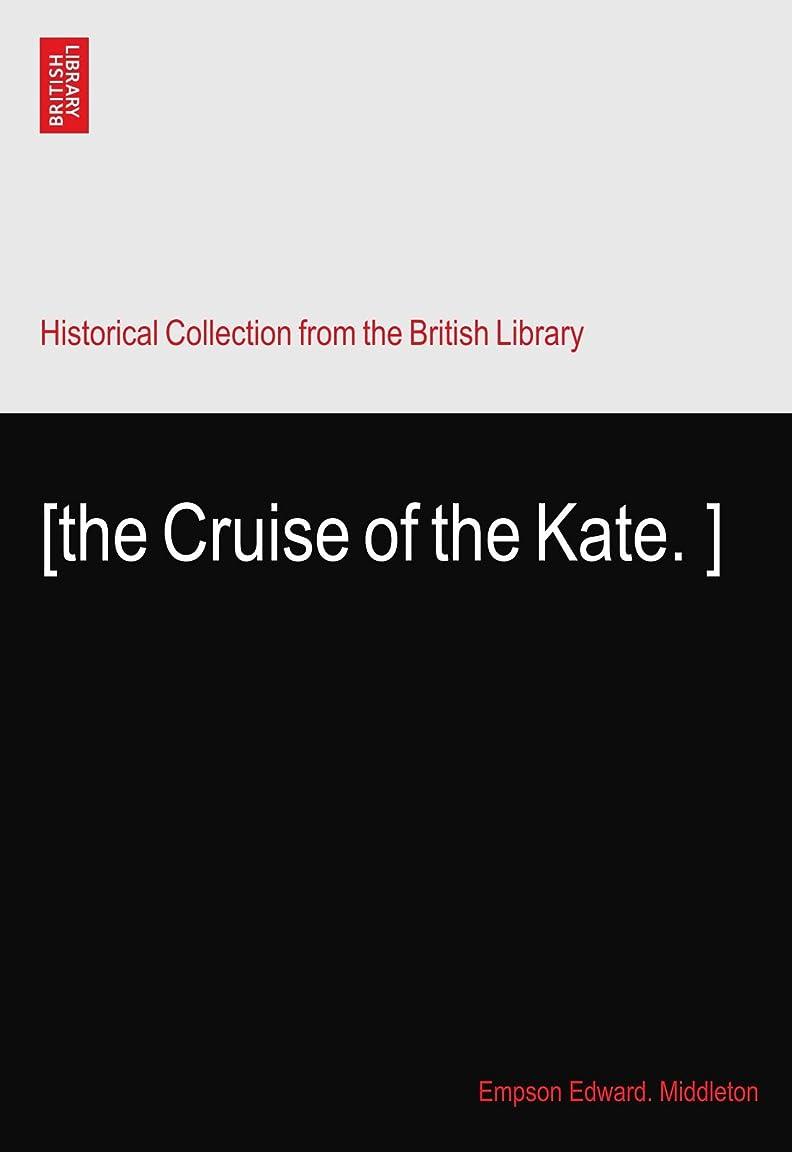 ステレオタイプクライマックスハンバーガー[the Cruise of the Kate.?]