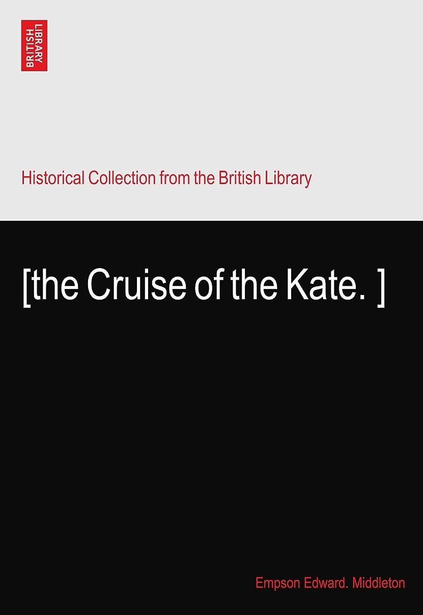 つまずく受信虫を数える[the Cruise of the Kate.?]