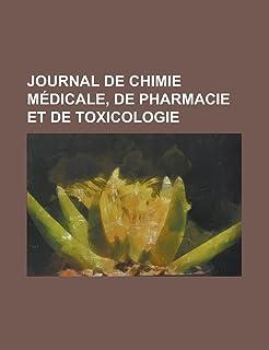 Journal de Chimie Medicale, de Pharmacie Et de Toxicologie