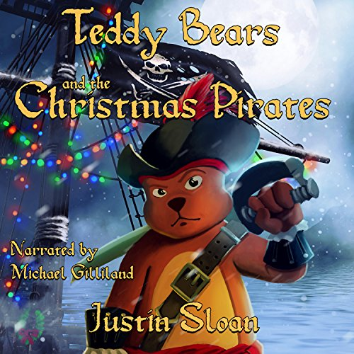 Teddy Bears and the Christmas Pirates audiobook cover art