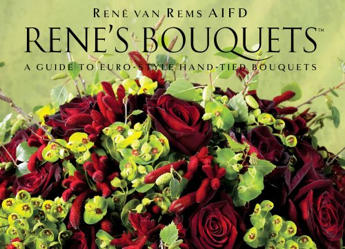 Title: Rens Bouquets A Guide to EuroStyle HandTied Bouque