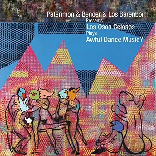 Los Osos Celosos feat. Paterimón, Bender & Los Barenboim