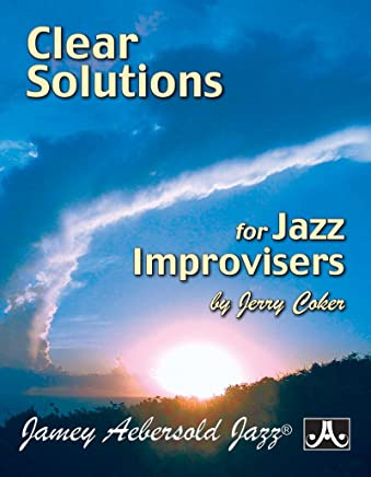 Clear Solutions For Jazz Improvisers
