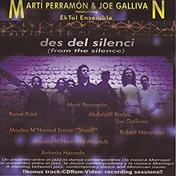 Des Del Silenci (From The Silence)