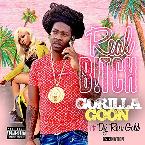 GORILLA GOON feat. DEJ ROSE GOLD