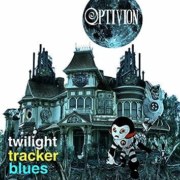 Twilight Tracker Blues