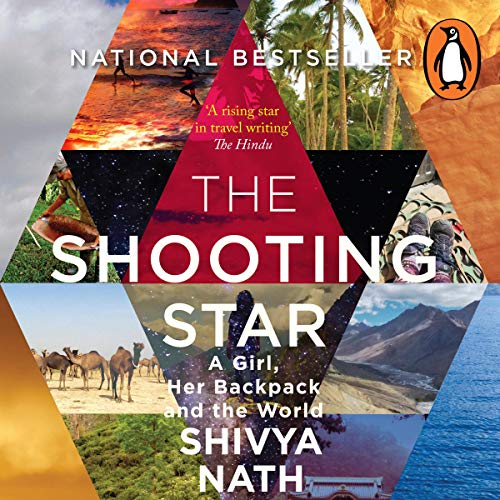 The Shooting Star: A Girl, Her Backpack and the World cover art