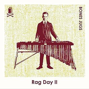 Rag Day II
