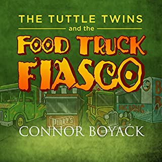 The Tuttle Twins and the Food Truck Fiasco! cover art